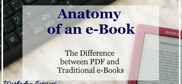 Anatomy of an eBook - DIfference between PDF and Traditional