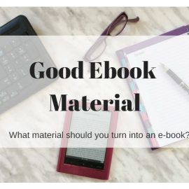 What Material Makes for a Good e-Book