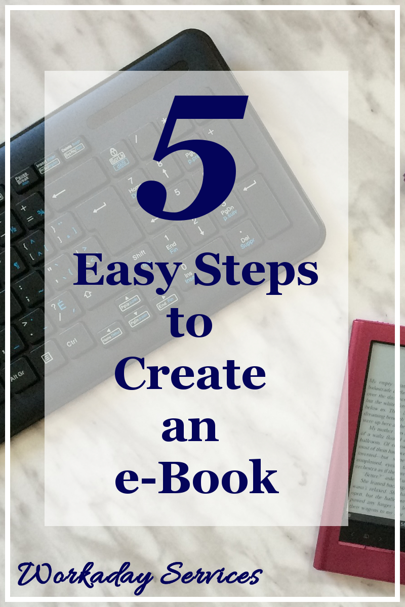 5 Easy Steps to Create an e-Book