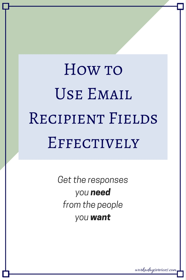 How to Use Email Recipient Fields Effectively
