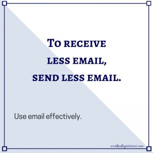 To receive less email, send less email
