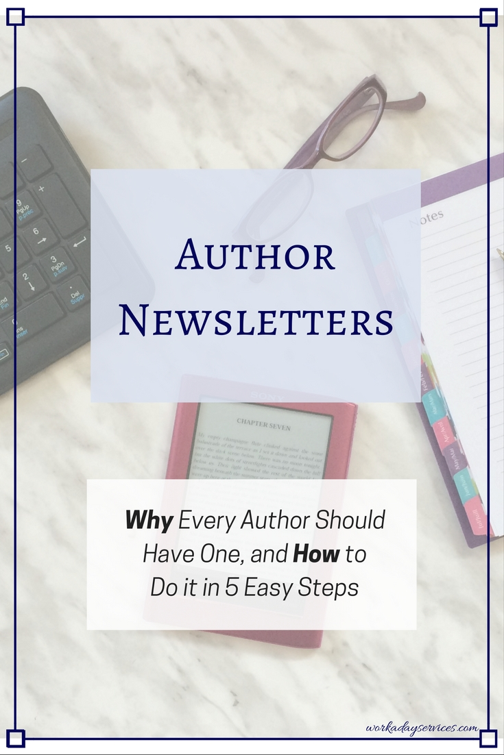 Author newsletters: How and Why in 5 Easy Steps