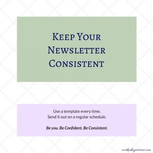 Author newsletter - be consistent