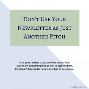 Author newsletter - not just a pitch