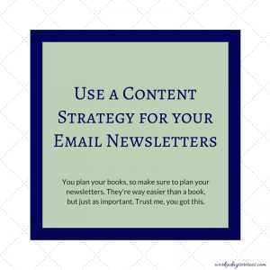 Author newsletter - use a strategy