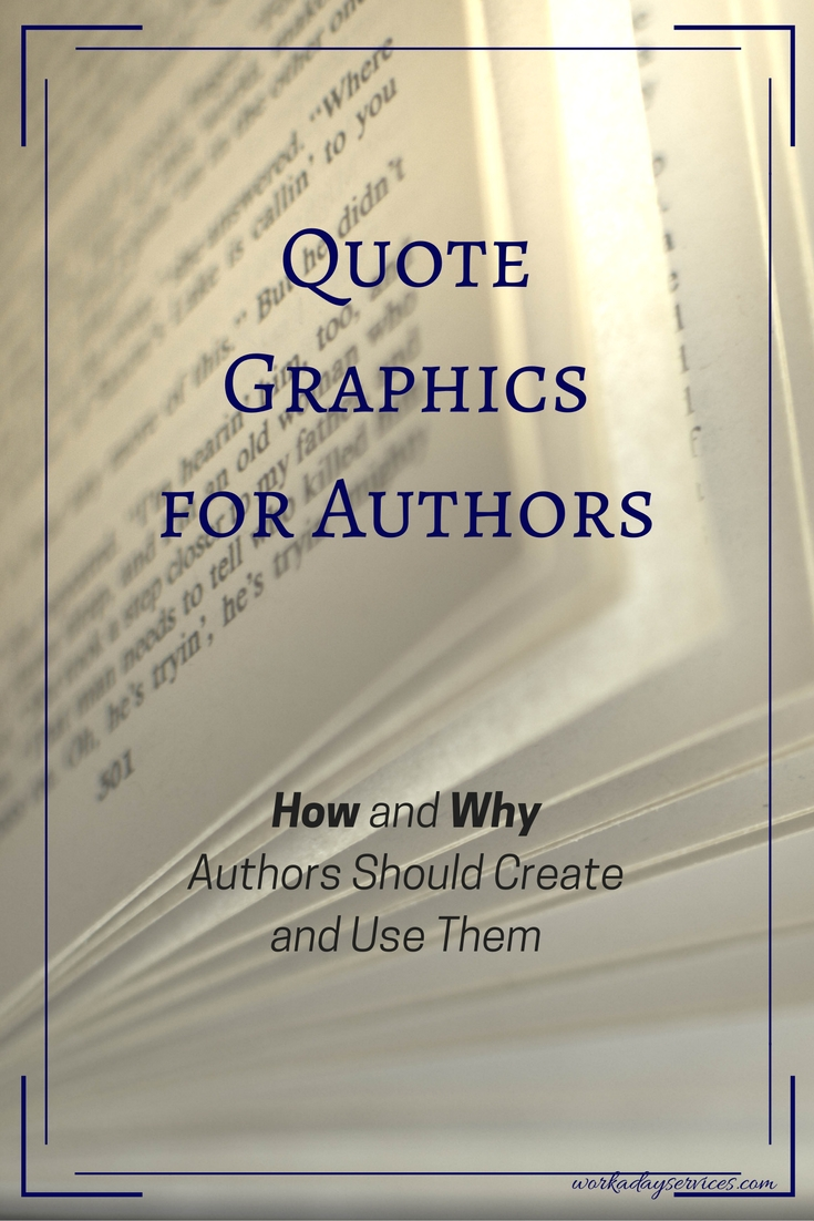 Quote Graphics for Authors: How and Why You Should Create Them