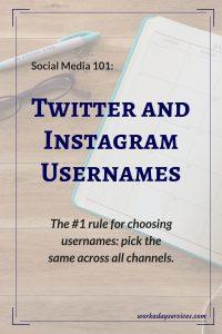 Social Media 101 - Twitter & Instagram Usernames - Workaday