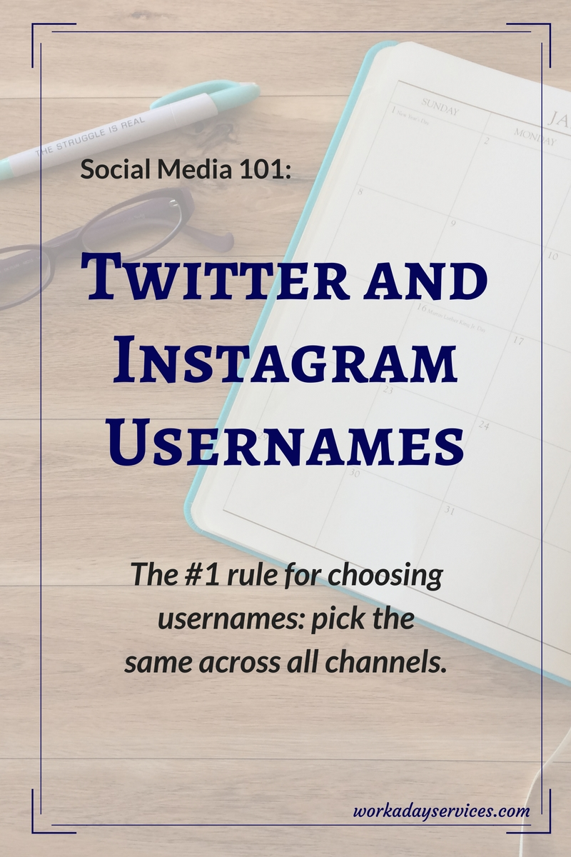 Social Media 101 - Twitter & Instagram Usernames