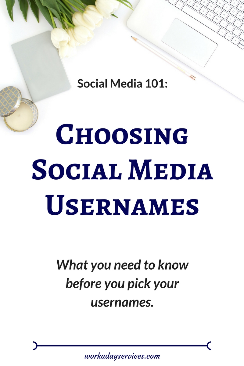Social Media 101 - Username Choosing Tips