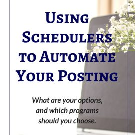 Social Media 101: Using Schedulers to Automate Your Posting