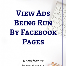 View Ads Being Run By Facebook Pages