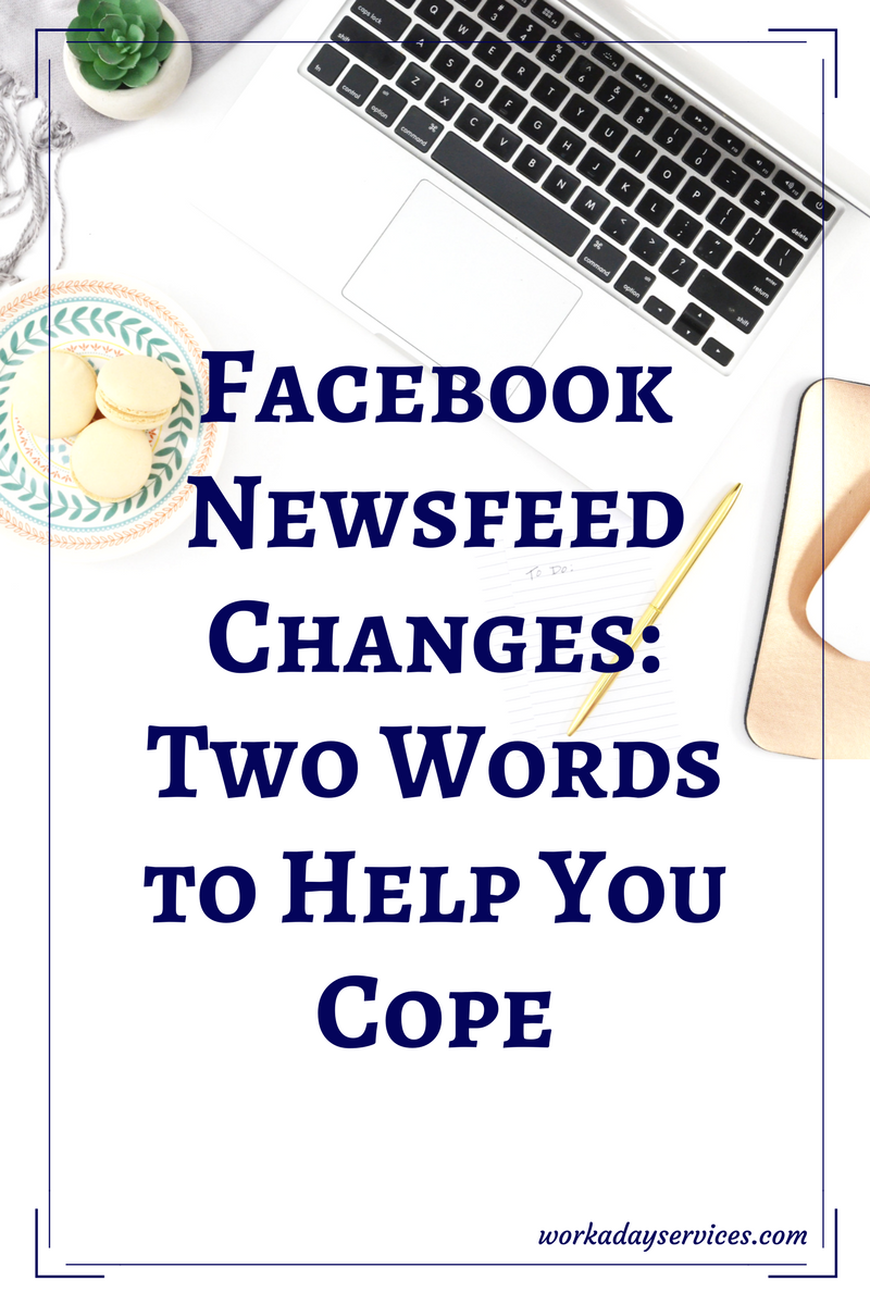 Two Words to Help with the Facebook Newsfeed Changes