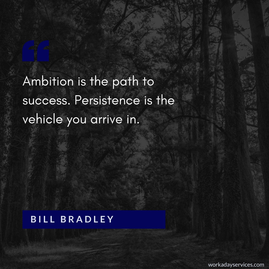 Bill Bradley quote on ambition