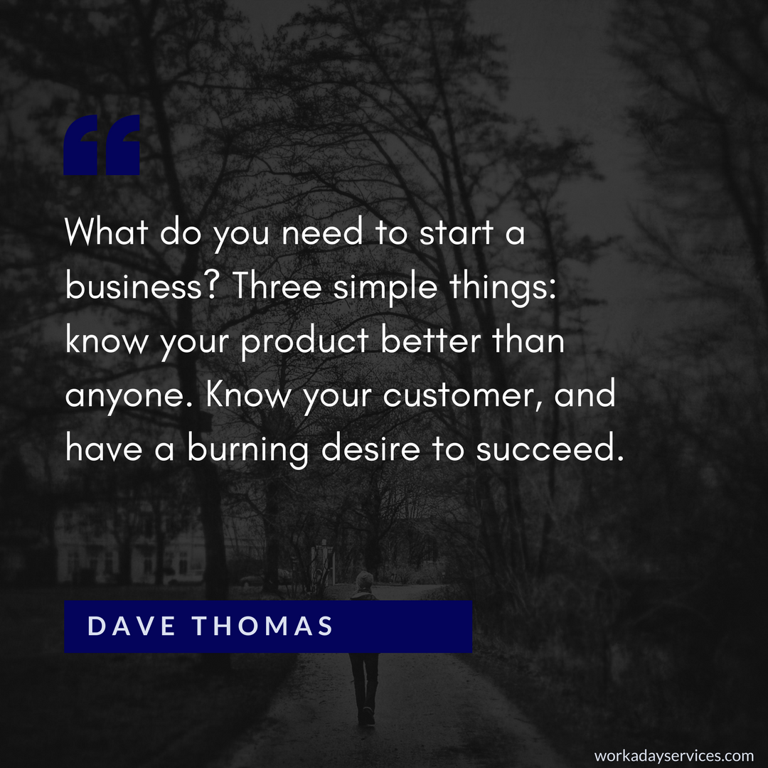 Dave Thomas quote about starting a business