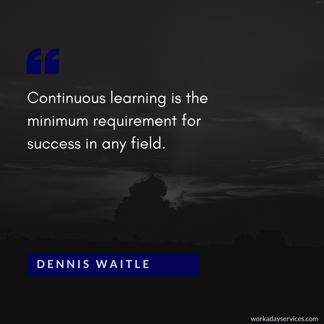 Dennis Waitle quote about continuous learning