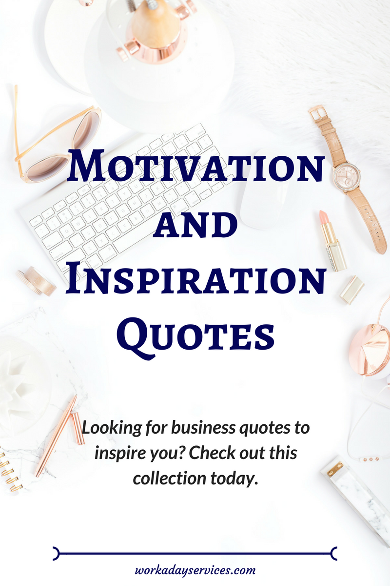 Motivation and Inspiration Quotes collection