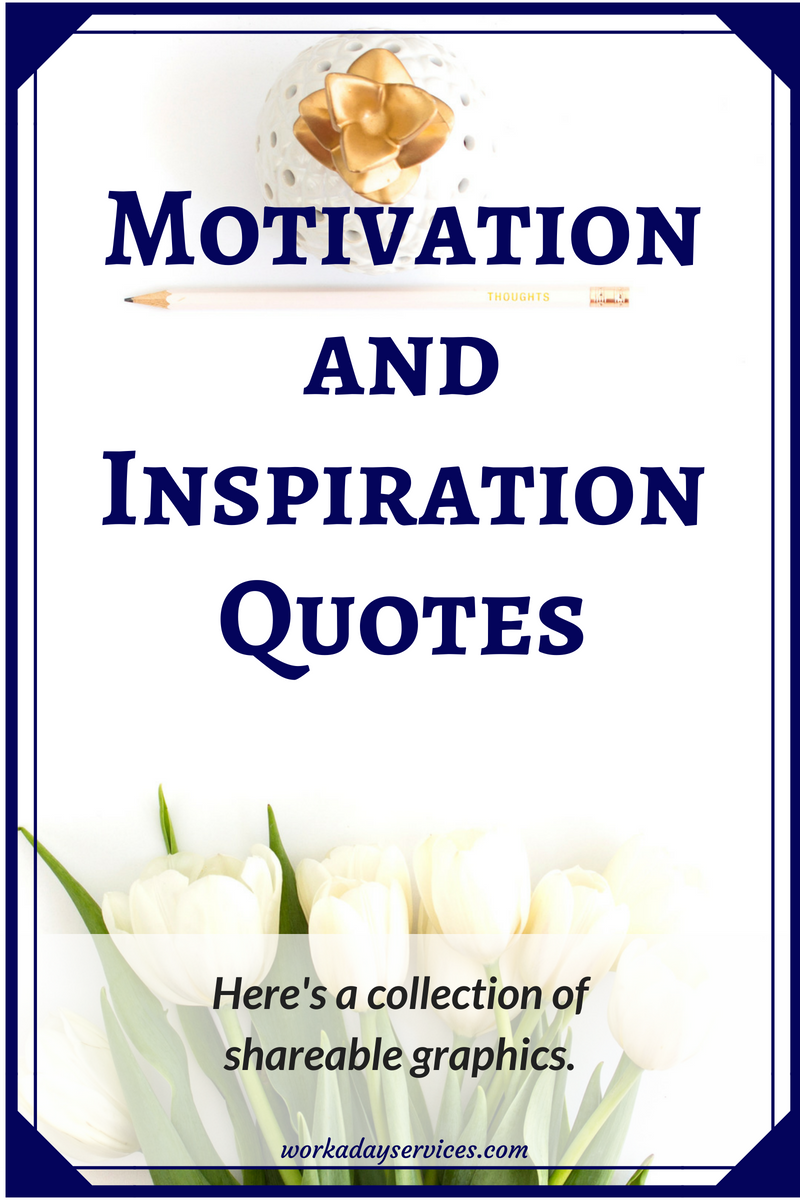 Motivation and Inspiration Quotes shareable graphics 2