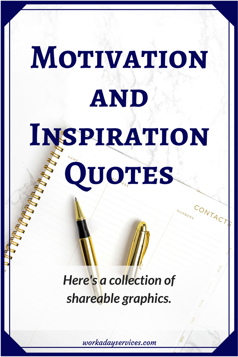 Motivation and Inspiration Quotes shareable graphics