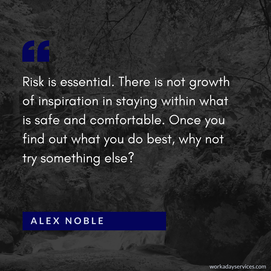 Alex Noble quote about risk
