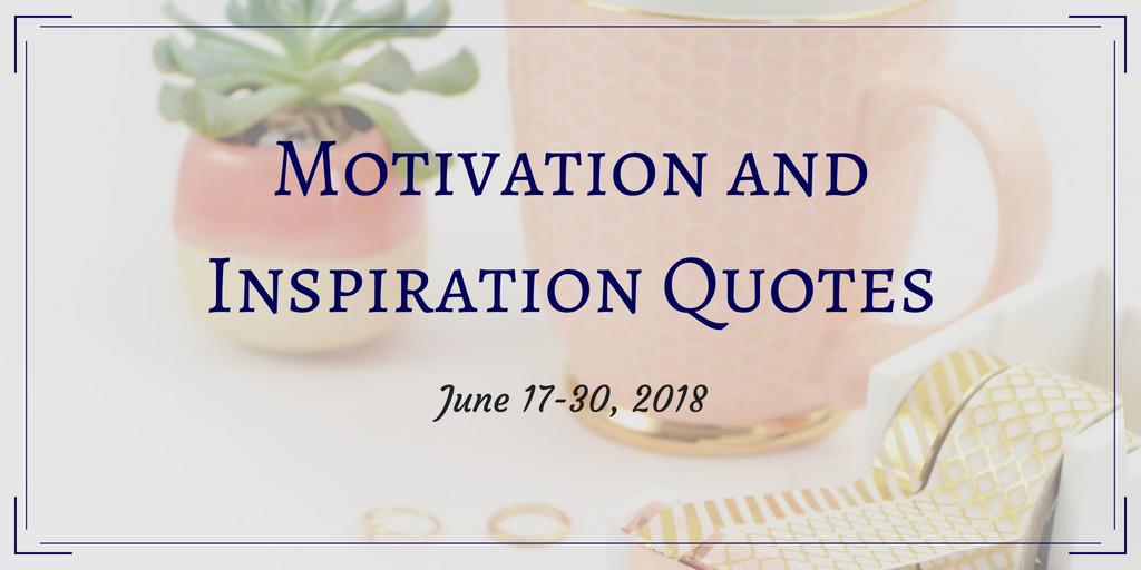 Motivation Quotes Jun 17-30 header