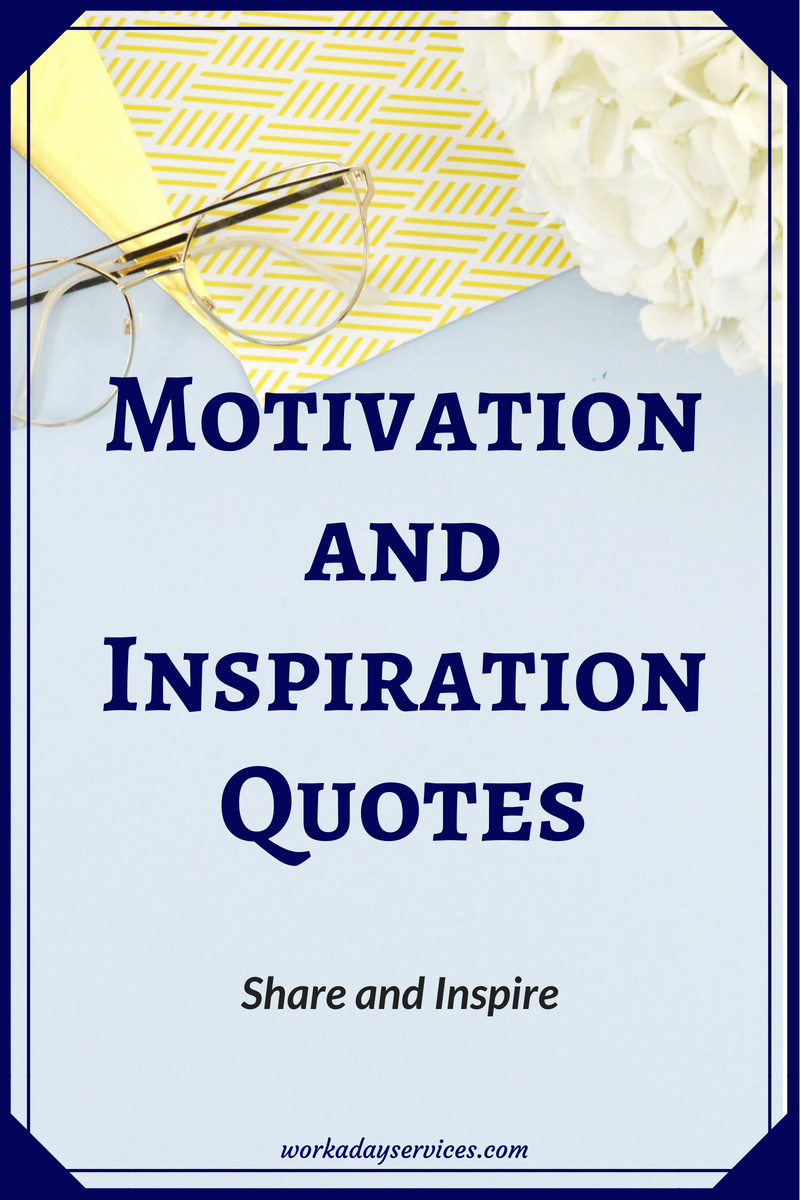 Motivation Quotes share and inspire