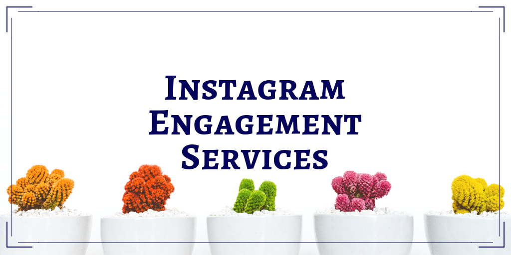 Instagram Engagement Services